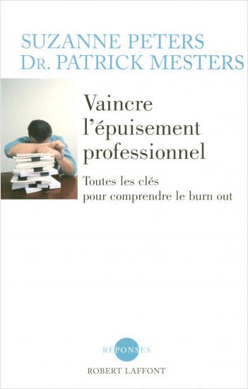 """Couverture du livre """"Vaincre l'Epuisement Professionnel - Robert Laffont"""""""